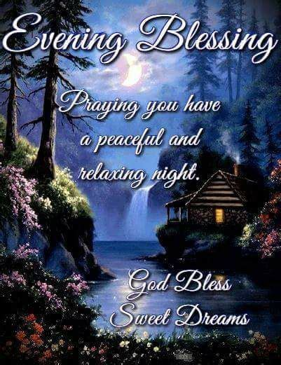 Praying You Have A Peaceful And Relaxing Night Pictures